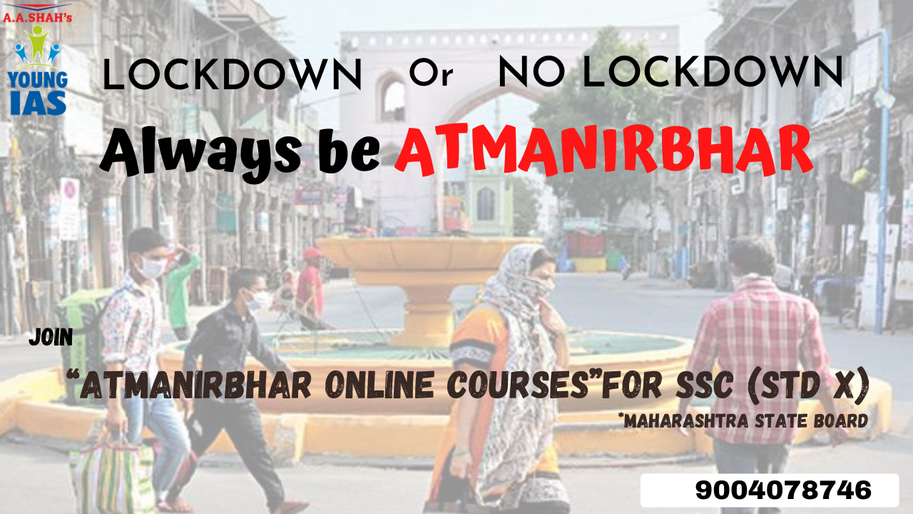 Lockdown or no lockdown always be atmanirbhar